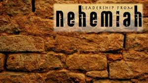 Nehemiah and Leadership